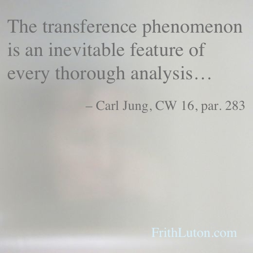 The transference phenomenon is an inevitable feature of every thorough analysis – quote from Carl Jung