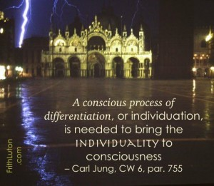 A conscious process of differentiation, or individuation, is needed to bring the individuality to consciousness - quote from Carl Jung, with an image of the Basilica of St Mark in Venice during a thunderstorm.