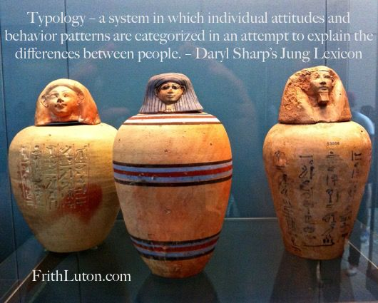 Typology – a system in which individual attitudes and behavior patterns are categorized in an attempt to explain the differences between people. – Daryl Sharp's Jung Lexicon